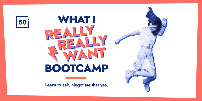 What I Really Really Want Bootcamp