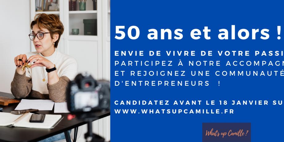 Appel à candidature Accompagnement Entrepreneurs franciliens de 50 ans et plus jusqu'au 18 janvier.