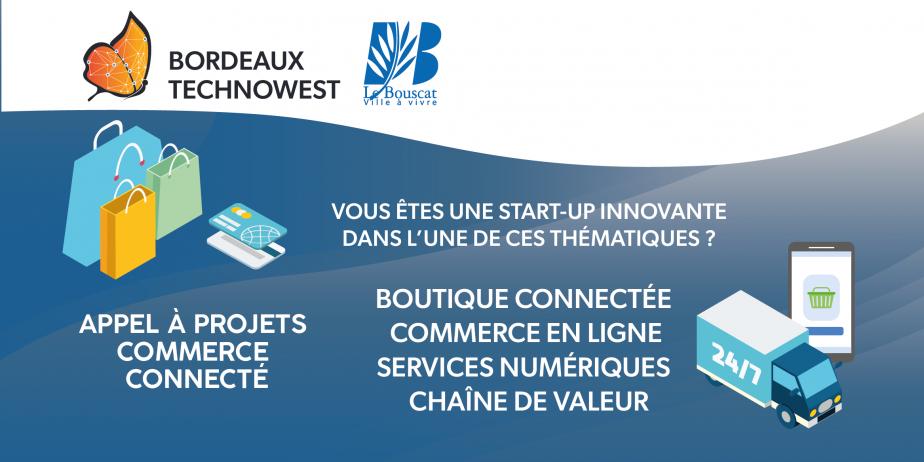 Appel à projets Bordeaux Technowest Commerce connecté